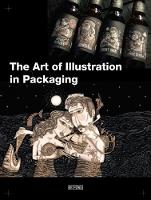 Cover for The Art of Illustration in Packaging by Huang Lei