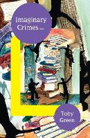 Cover for Imaginary Crimes by Toby Green