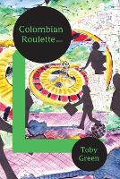 Cover for Colombian Roulette by Toby Green
