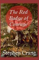 Cover for The Red Badge of Courage illustrated by Stephen Crane