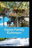 Cover for The swiss family robinson by Johann David Wyss