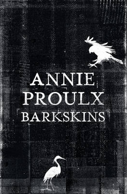 Cover for Barkskins by Annie Proulx