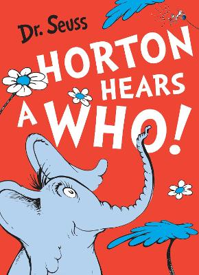 Book Cover for Horton Hears a Who by Dr. Seuss