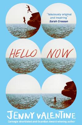 Cover for Hello Now by Jenny Valentine