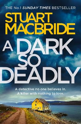 Cover for A Dark So Deadly by Stuart MacBride