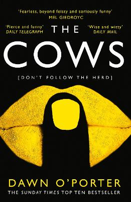 Cover for The Cows by Dawn O'Porter