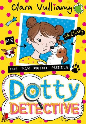 Cover for Dotty Detective and the Great Pawprint Puzzle by Clara Vulliamy