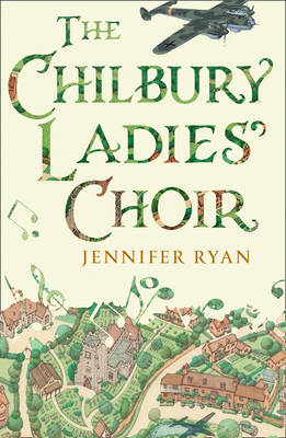 Cover for The Chilbury Ladies' Choir by Jennifer Ryan
