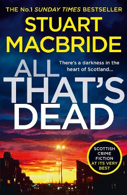 Cover for All That's Dead by Stuart MacBride
