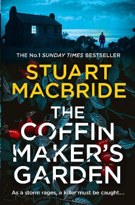 Cover for The Coffinmaker's Garden by Stuart MacBride