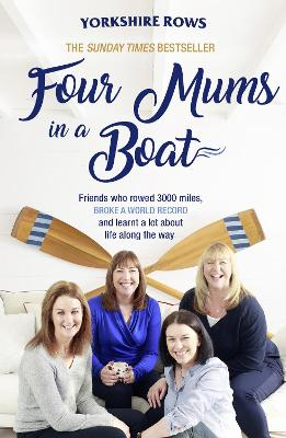 Cover for Four Mums in a Boat by Janette Benaddi, Helen Butters, Niki Doeg, Frances Davies