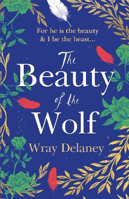 Book Cover for The Beauty of the Wolf by Wray Delaney