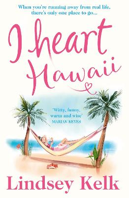 Cover for I Heart Hawaii by Lindsey Kelk