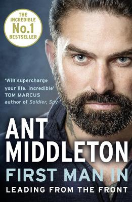 Cover for First Man In Leading from the Front by Ant Middleton