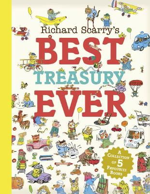 Cover for Richard Scarry's Best Treasury Ever by Richard Scarry