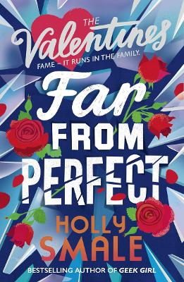 Cover for Far From Perfect by Holly Smale
