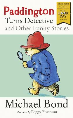 Cover for Paddington Turns Detective and Other Funny Stories by Michael Bond