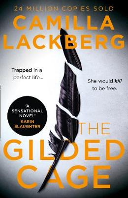 Cover for The Gilded Cage by Camilla Lackberg