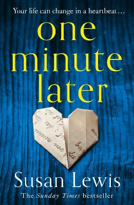 Cover for One Minute Later by Susan Lewis
