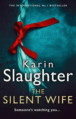 Cover for The Silent Wife by Karin Slaughter