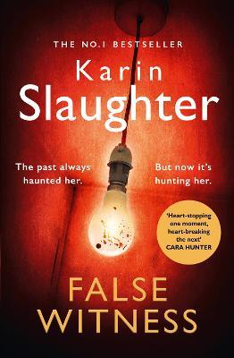 Cover for False Witness by Karin Slaughter