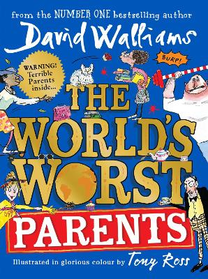 Cover for The World's Worst Parents by David Walliams