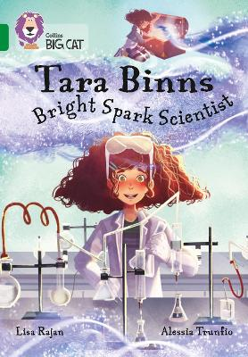 Tara Binns: Bright-spark Scientist (Band 15/Emerald)