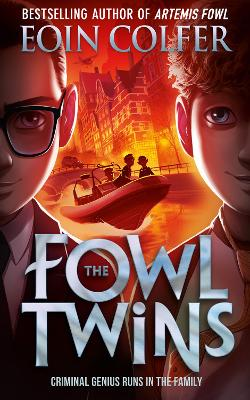 Cover for The Fowl Twins by Eoin Colfer