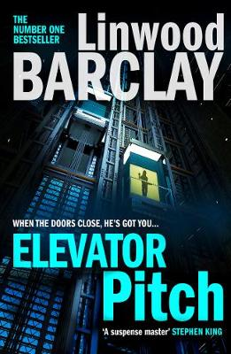 Cover for Elevator Pitch by Linwood Barclay