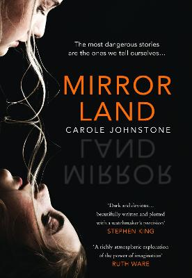 Cover for Mirrorland by Carole Johnstone