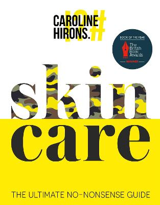 Skincare The Ultimate No-Nonsense Guide