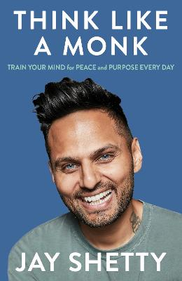Cover for Think Like a Monk by Jay Shetty
