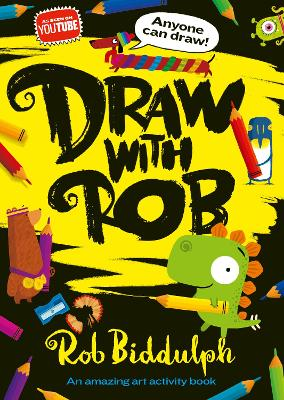 Cover for Draw With Rob by Rob Biddulph