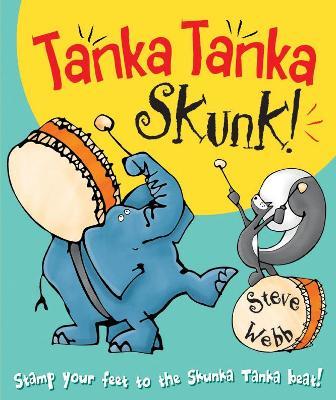 Cover for Tanka Tanka Skunk by Steve Webb