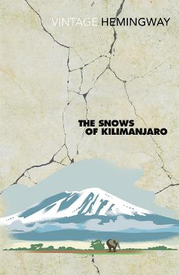 Cover for The Snows Of Kilimanjaro by Ernest Hemingway