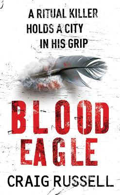 Blood Eagle (Jan Fabel: book 1): a dark, compelling and absorbing crime thriller that will have you hooked!