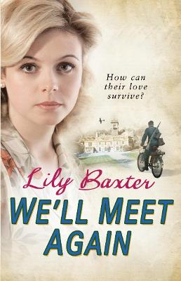 Book Cover for We'll Meet Again by Lily Baxter