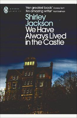 Cover for We Have Always Lived in the Castle by Shirley Jackson