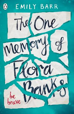 Cover for The One Memory of Flora Banks by Emily Barr