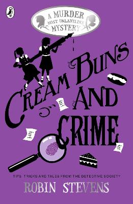 Cover for Cream Buns and Crime by Robin Stevens