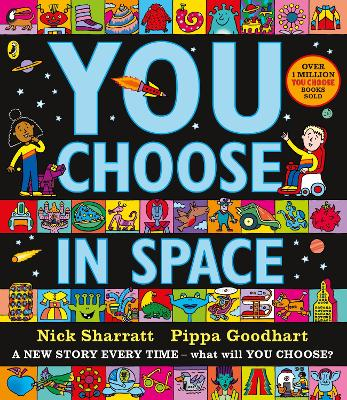 Cover for You Choose in Space by Pippa Goodhart