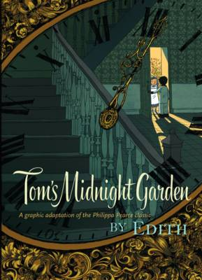 Cover for Tom's Midnight Garden Graphic Novel by Philippa Pearce