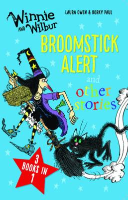 Cover for Winnie and Wilbur: Broomstick Alert and Other Stories by Laura Owen