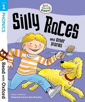 Read with Oxford: Stage 1: Biff, Chip and Kipper: Silly Races and Other Stories