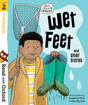 Cover for Read with Oxford: Stage 2: Biff, Chip and Kipper: Wet Feet and Other Stories by Roderick Hunt, Cynthia Rider