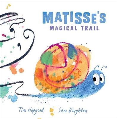 Cover for Matisse's Magical Trail by Tim Hopgood