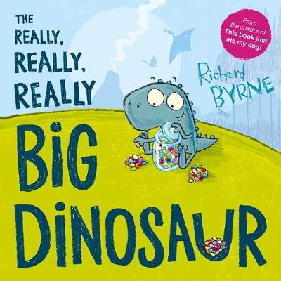 Cover for The Really, Really, Really Big Dinosaur by Richard Byrne