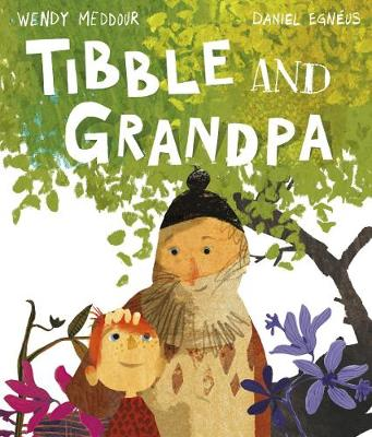 Cover for Tibble and Grandpa by Wendy Meddour