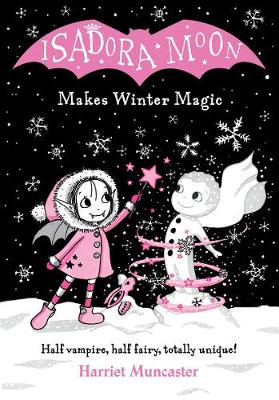 Cover for Isadora Moon Makes Winter Magic by Harriet Muncaster