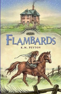 Cover for Flambards by K. M. Peyton